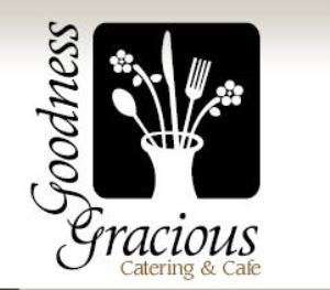 Goodness Gracious Cafe & Catering