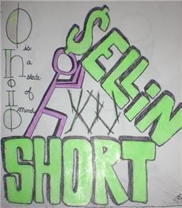 Sellin You Short
