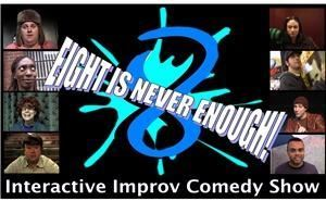 Eight is NEVER Enough Improv Comedy Show, New York — Eight is NEVER Enough Improv & Musical Comedy Show