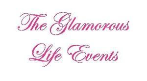 The Glamorous Life Events