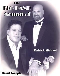 The Big Band Sound Starring Patrick Michael & David Joseph