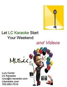 LC Karaoke, Dumfries — Karaoke and DJ Services with premier video and sound capabilities for events and businesses. We'll rock the house and get the party started for you!