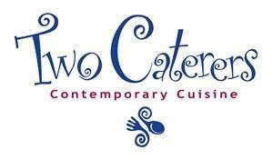 Two Caterers Contemporary Cuisine