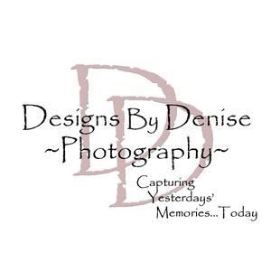 Designs by Denise ~ Photography