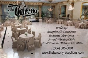 "The Balcony - Baton Rouge, Baton Rouge — Marble Floor, Crystal Chandeliers, Floral Centerpieces and Table Arrangements, Silver Flatware, Monogrammed China, Elegant Decor, Impeccable Service, Sound System and Disc Jockey, Covered Drive, Ample Parking, Security Guard, Bridal Suite and Mezzanine for Photographs, Decorated Wedding Cake Table, Wedding Cake, Traveling Box for Bride and Groom, Damask Table Linens & Chaircovers, Hot Hors D'Oeuvres, Cocktail Muffalettas, Tea Sandwiches, Seasonal Fruit,Cheese and Vegetables Carving Station, Crepe Station, Pasta Staion, Soup Station, Potato Martini Bar 40"" tall Chocolate Fountain."