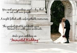 Immortal Weddings
