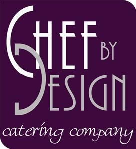 Chef by Design Catering Company