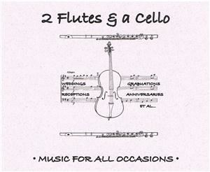 Two Flutes & a Cello