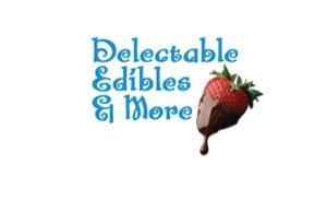 Delectable Edibles & More