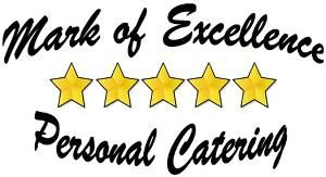 Mark of Excellence Personal Catering