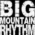 Big Mountain Rhythm