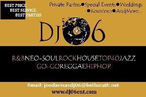 DJ 06 Entertainment Best Price*Best Service*Best Parties