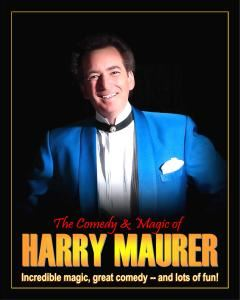 The Comedy & Magic of Harry Maurer