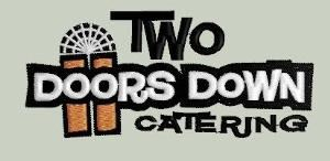 Two Doors Down Catering