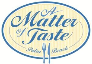 A Matter of Taste Palm Beach