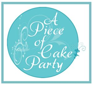A Piece of Cake Party