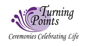Turning Points: Ceremonies Celebrating Life