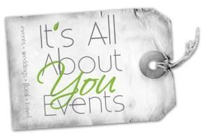 It's All About You Events