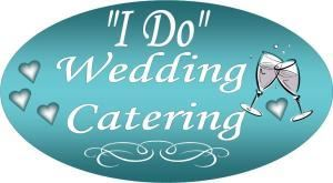 """I Do"" Wedding Catering - Lancaster"