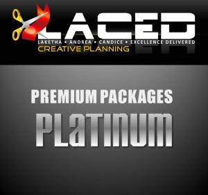 Platinum Package, Laced Creative Planning, Madison — Platinum