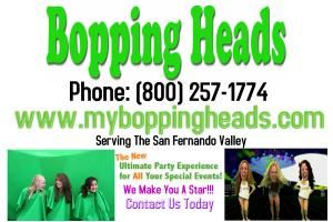 Bopping Heads SFV, Sun Valley