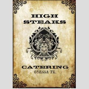 HIGH STEAKS CATERING