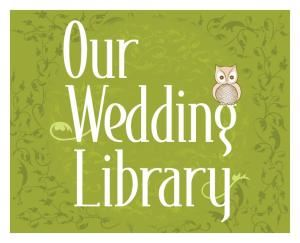 Our Wedding Library