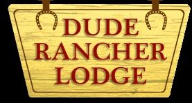 Dude Rancher Lodge