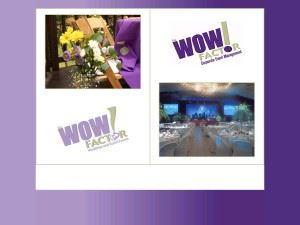 The Wow Factor Weddings & Special Events
