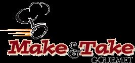 Make & Take Gourmet East Rochester