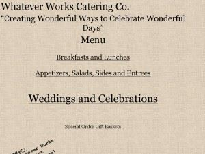 Whatever Works Catering Co Inc