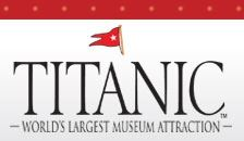 The World's Largest Titanic Museum Attraction