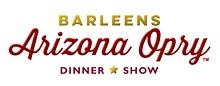 Barleens Arizona Opry Dinner Show
