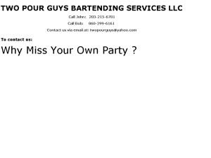 Two Pour Guys Bartending Services, LLC