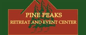 Pine Peaks Retreat and Event Center