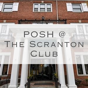 POSH at the Scranton Club