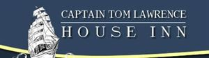 Captain Tom Lawrence House Inn