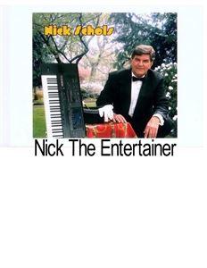 Nick the entertainer