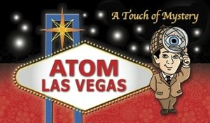 ATOM Las Vegas / A Touch of Mystery