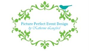 Picture Perfect Event Design by Katherine Langford