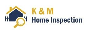 K & M Home Inspection