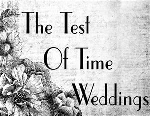 The Test Of Time Weddings
