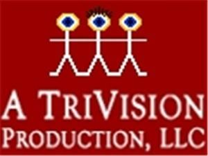 A TriVision Production