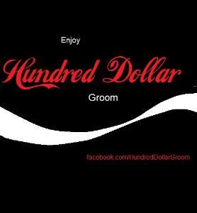 Hundred Dollar Groom