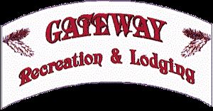 Gateway Recreation & Lodging