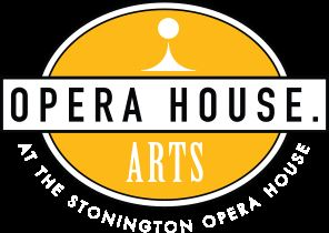 Opera House Arts At The Stonington Opera House